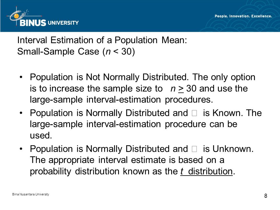 Interval Estimation of a Population Mean: Small-Sample Case (n < 30)