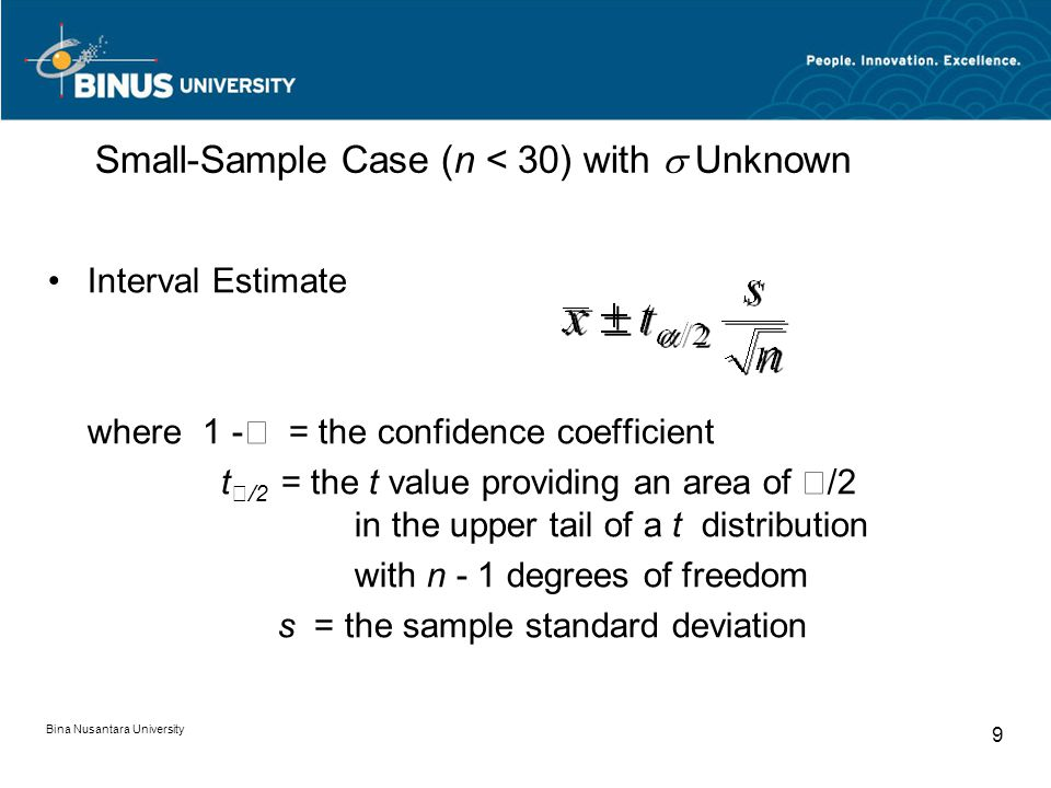 Small-Sample Case (n < 30) with  Unknown