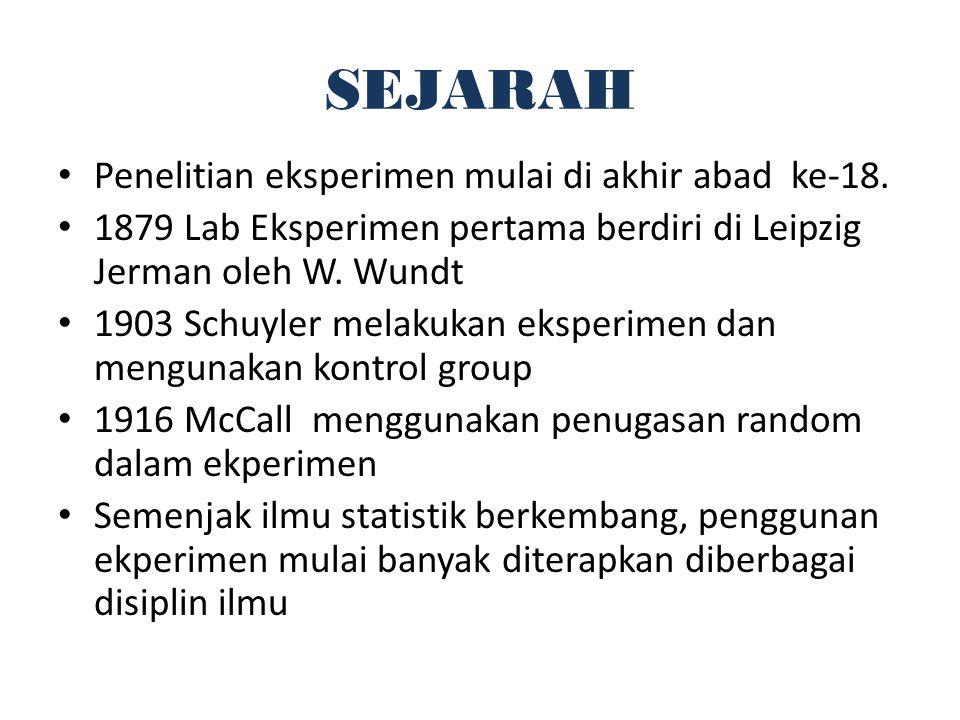 SEJARAH Penelitian eksperimen mulai di akhir abad ke-18.
