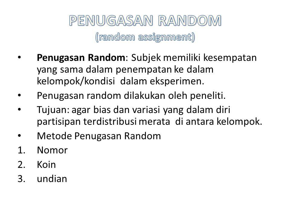 PENUGASAN RANDOM (random assignment)