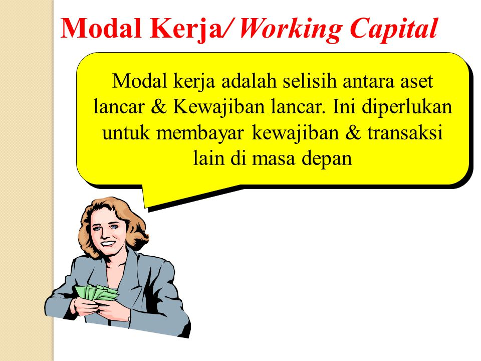 Modal Kerja/ Working Capital