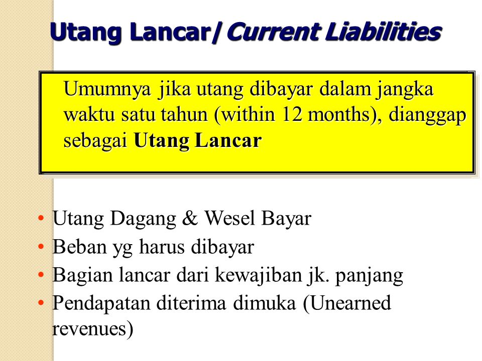 Utang Lancar/Current Liabilities