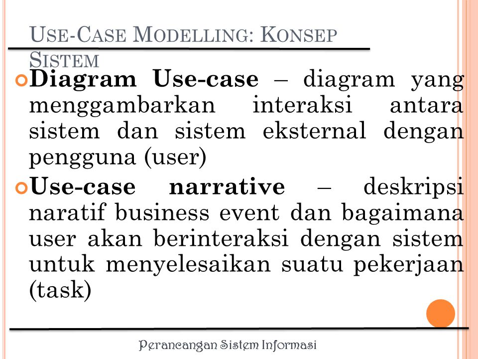 Use-Case Modelling: Konsep Sistem