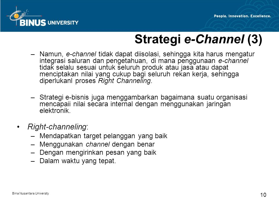 Strategi e-Channel (3) Right-channeling: