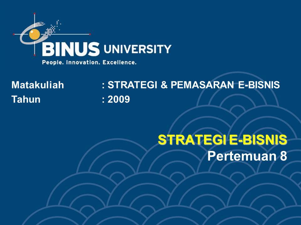 STRATEGI E-BISNIS Pertemuan 8