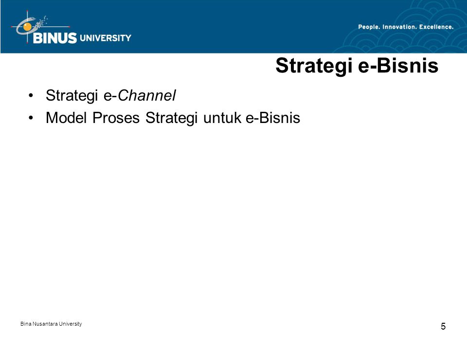 Strategi e-Bisnis Strategi e-Channel