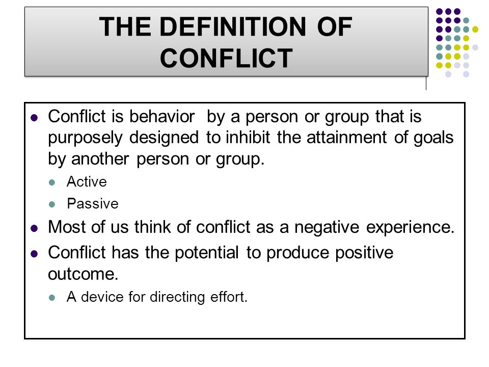 THE DEFINITION OF CONFLICT
