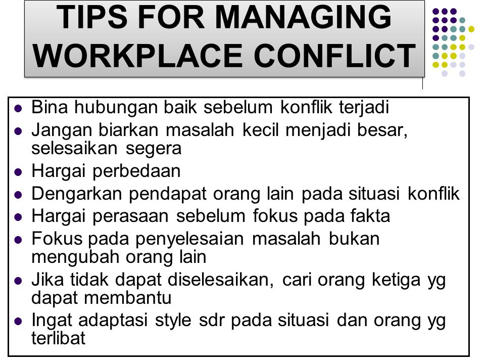TIPS FOR MANAGING WORKPLACE CONFLICT