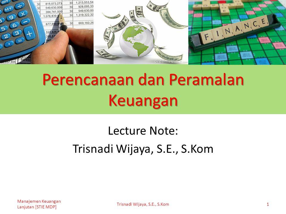 Perencanaan dan Peramalan Keuangan