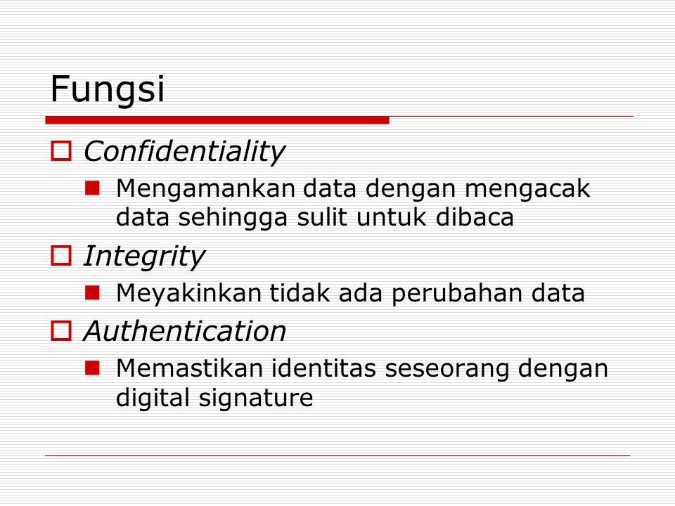 Fungsi Confidentiality Integrity Authentication