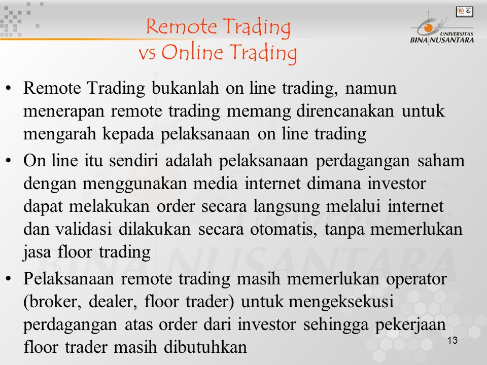 Remote Trading vs Online Trading