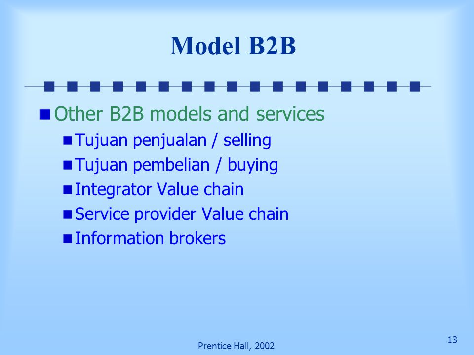 Model B2B Other B2B models and services Tujuan penjualan / selling