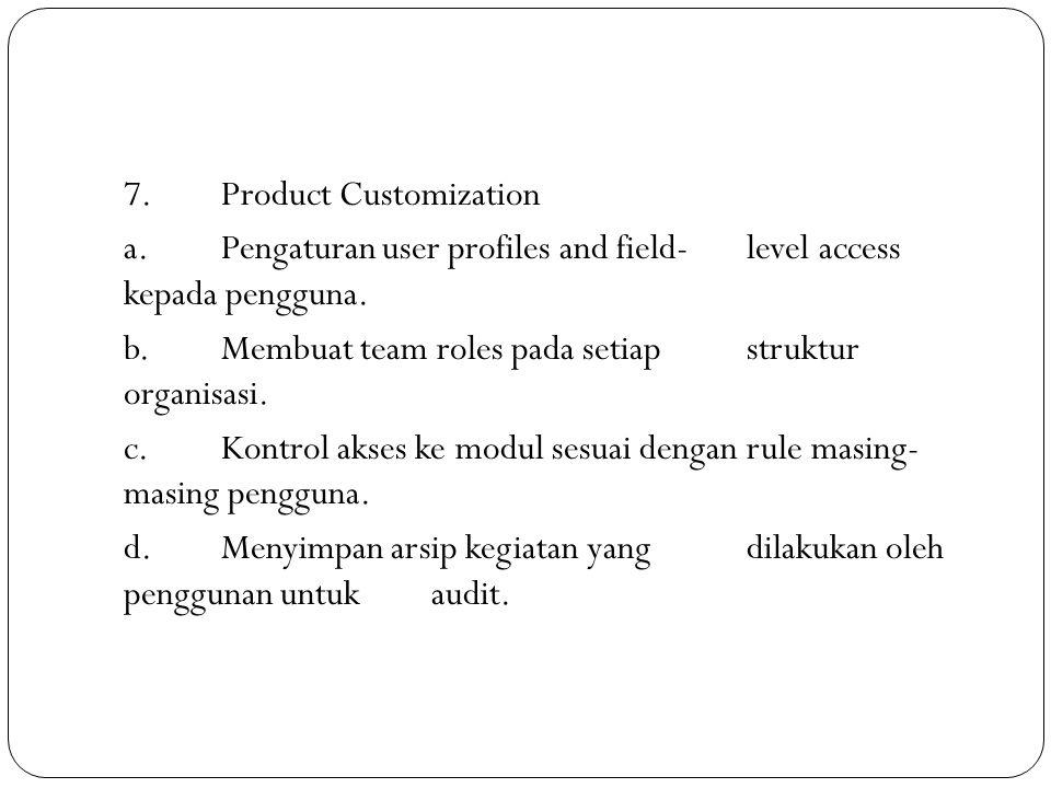 7. Product Customization