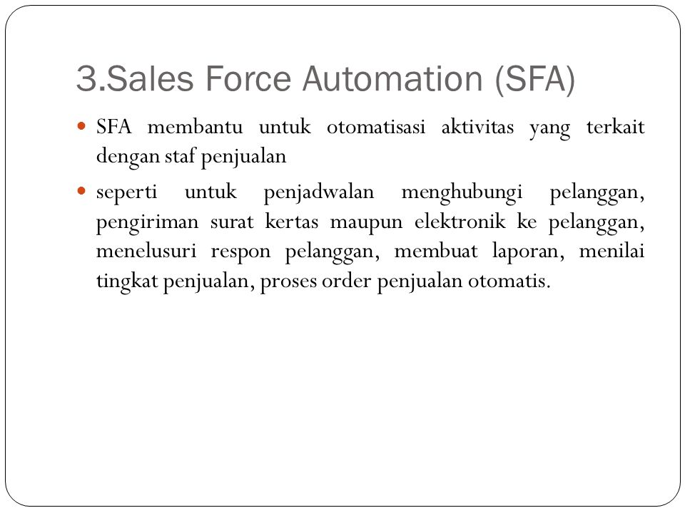 3.Sales Force Automation (SFA)