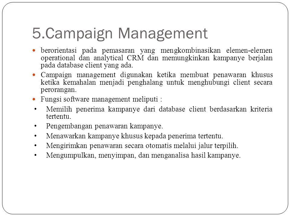 5.Campaign Management