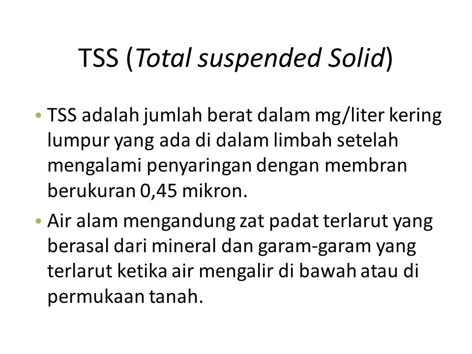 TSS (Total suspended Solid)