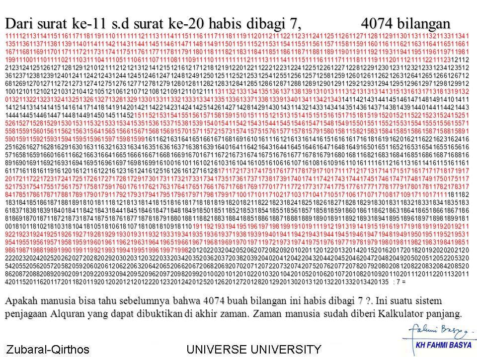 Dari surat ke-11 s.d surat ke-20 habis dibagi 7, 4074 bilangan