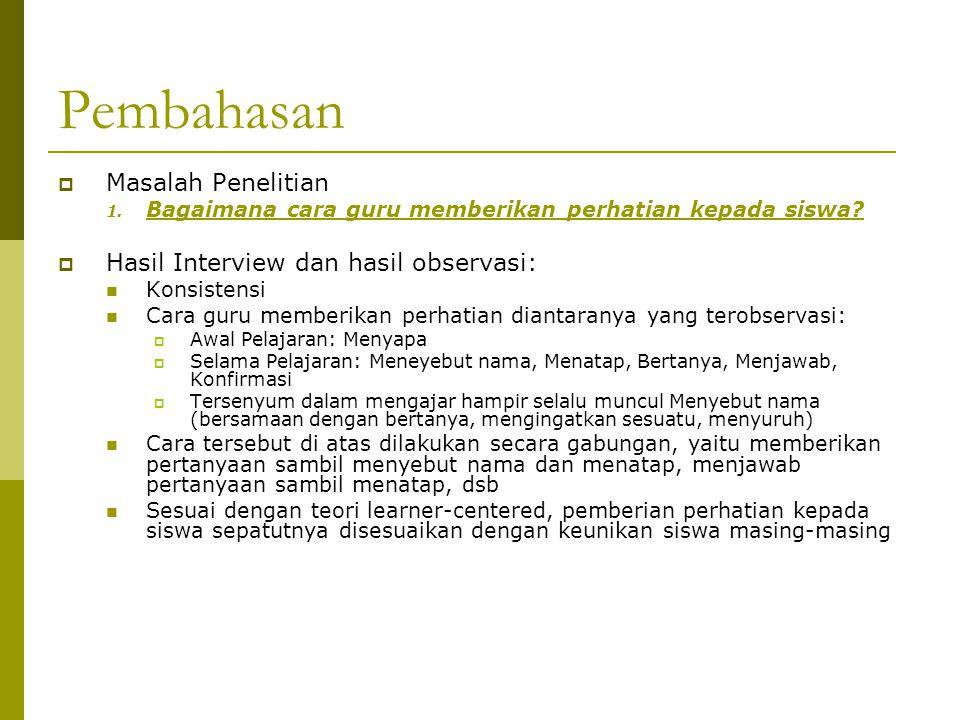Pembahasan Masalah Penelitian Hasil Interview dan hasil observasi: