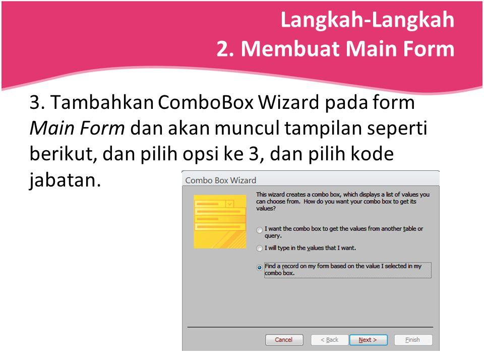 Langkah-Langkah 2. Membuat Main Form