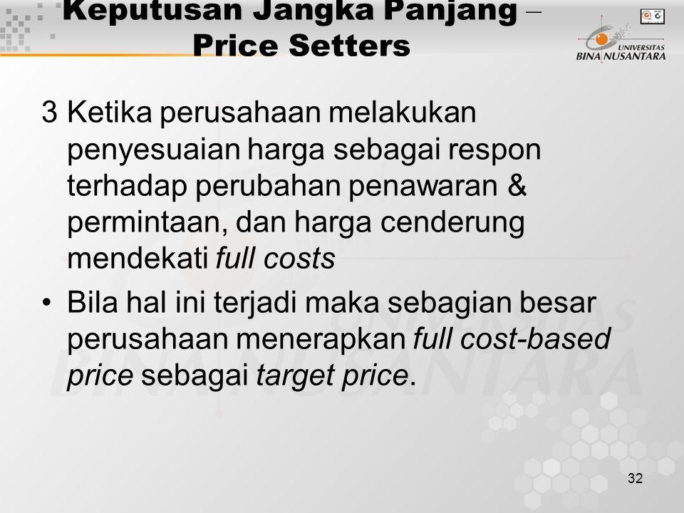 Keputusan Jangka Panjang – Price Setters
