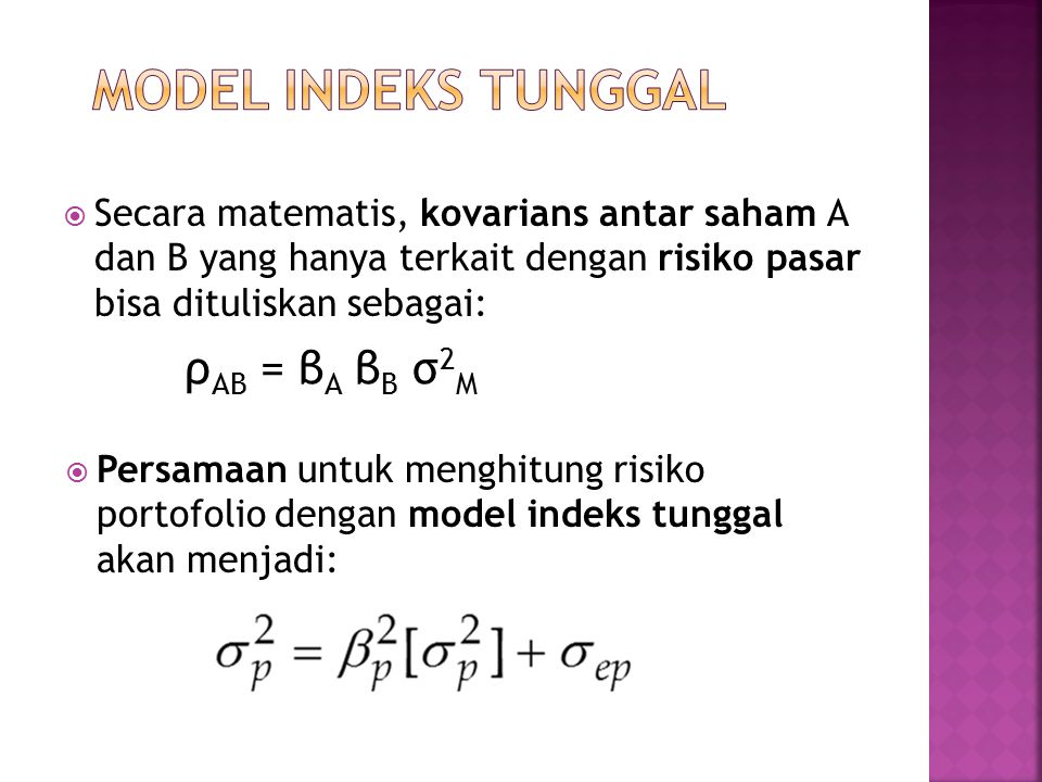 MODEL INDEKS TUNGGAL ρAB = βA βB σ2M