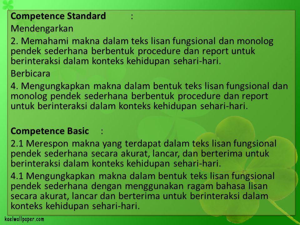 Competence Standard : Mendengarkan 2