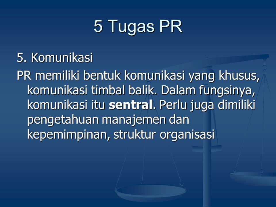 5 Tugas PR 5. Komunikasi.