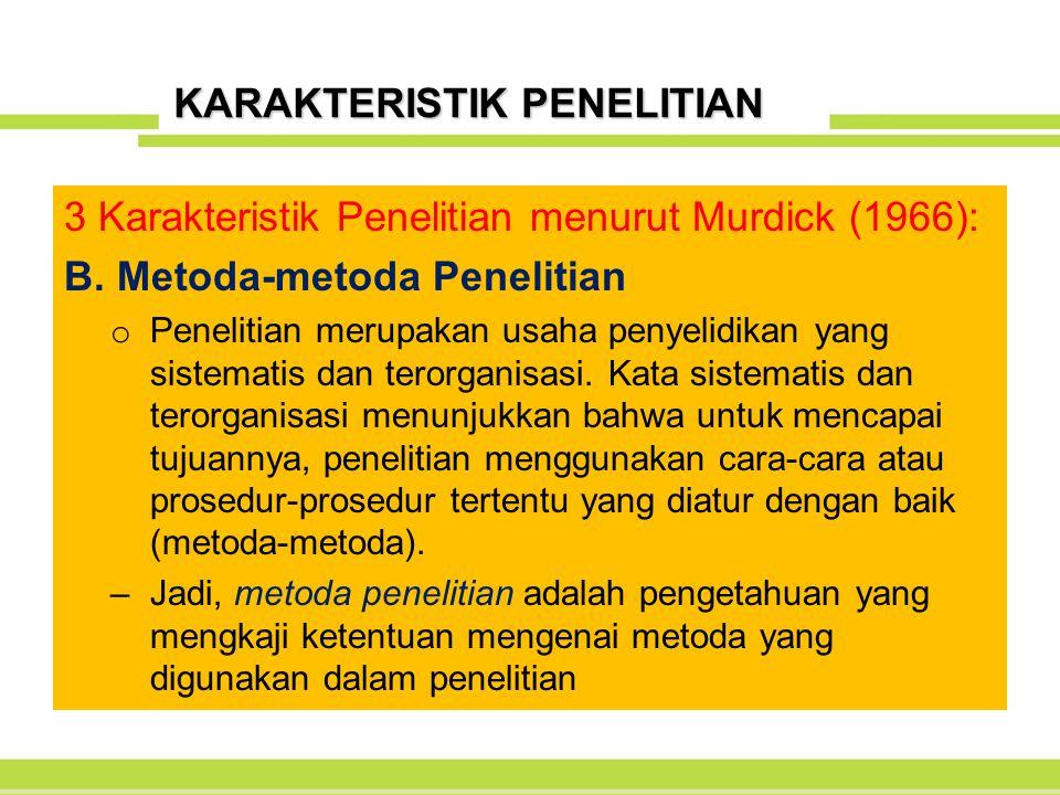 KARAKTERISTIK PENELITIAN