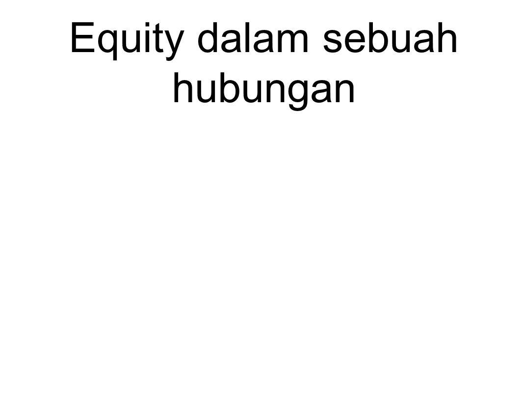 Equity dalam sebuah hubungan