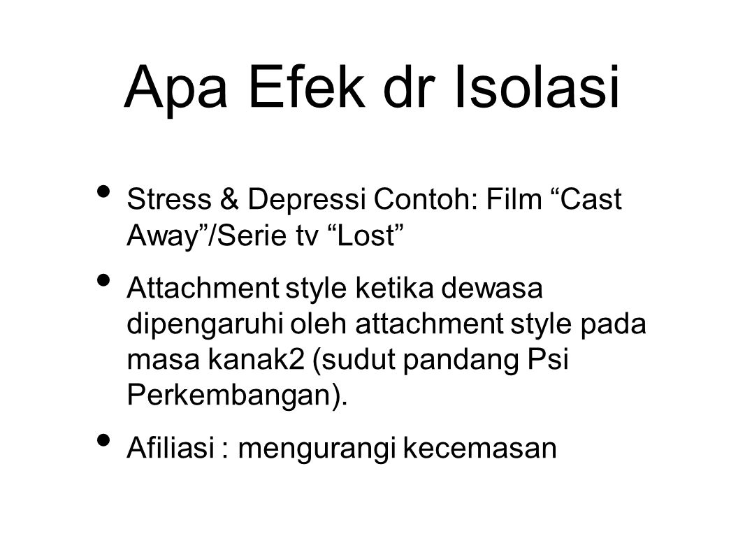 Apa Efek dr Isolasi Stress & Depressi Contoh: Film Cast Away /Serie tv Lost