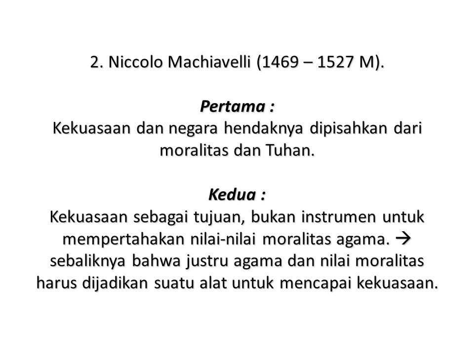 2. Niccolo Machiavelli (1469 – 1527 M)