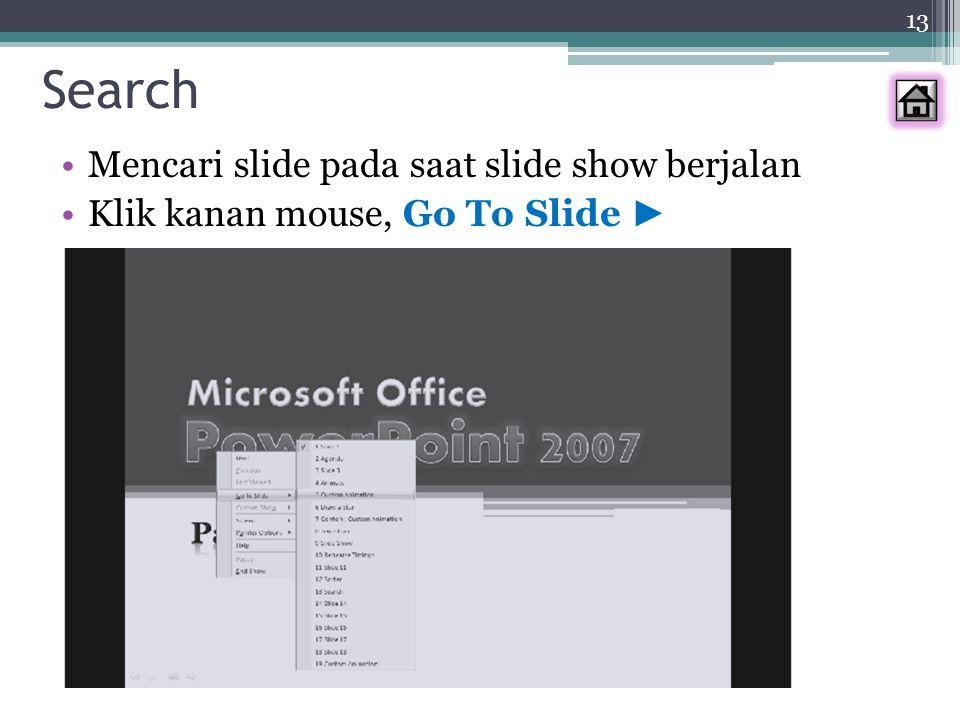 Search Mencari slide pada saat slide show berjalan