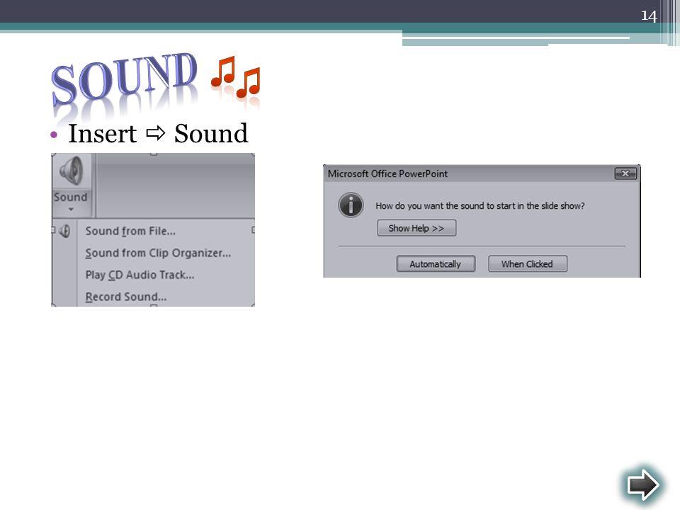 Sound ♫ ♫ Insert  Sound