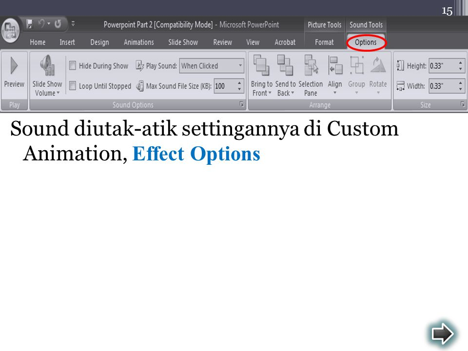 Sound diutak-atik settingannya di Custom Animation, Effect Options