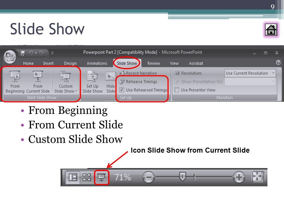 Slide Show From Beginning From Current Slide Custom Slide Show