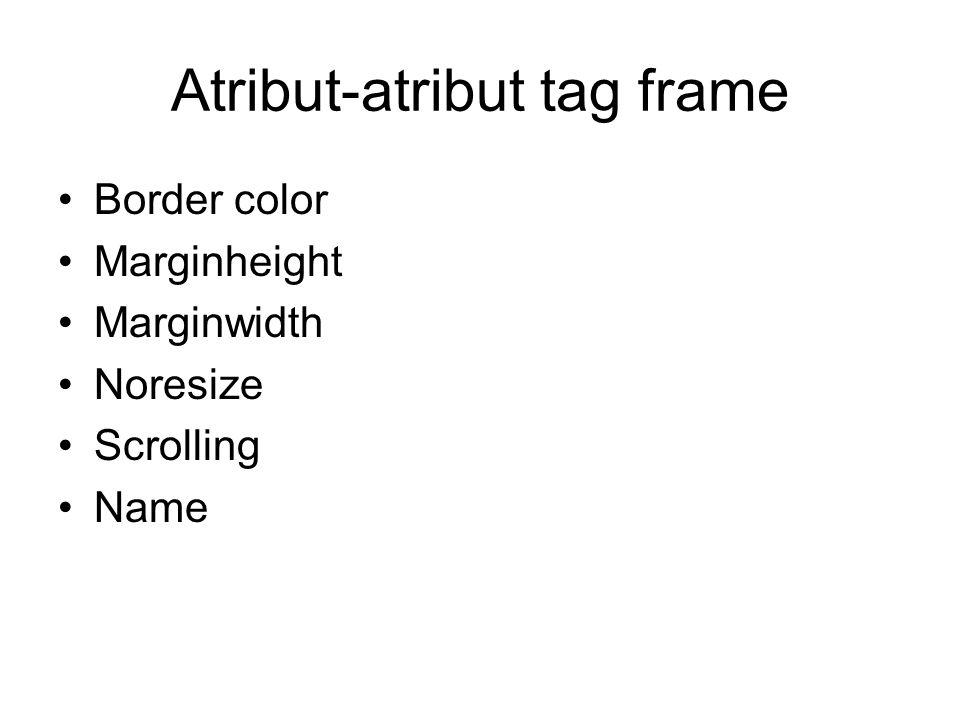 Atribut-atribut tag frame