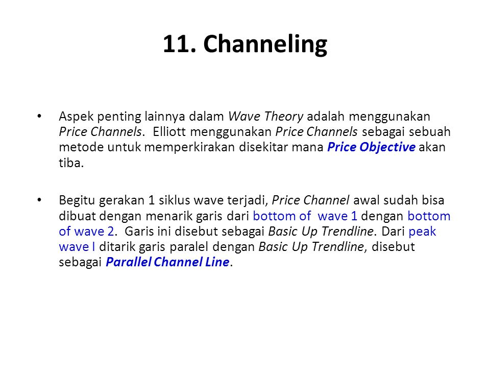 11. Channeling