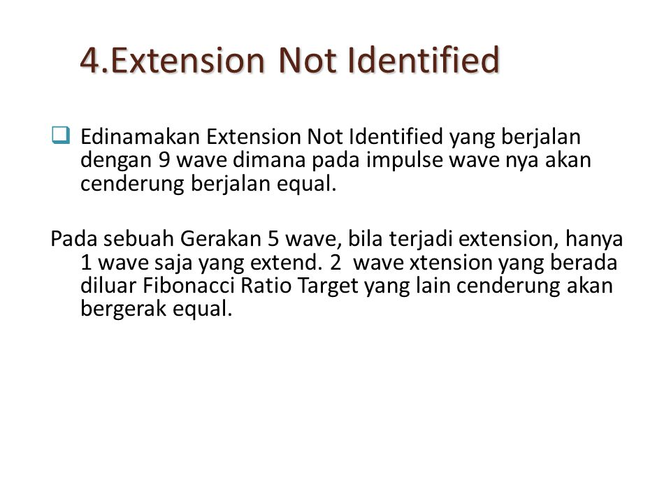 4.Extension Not Identified