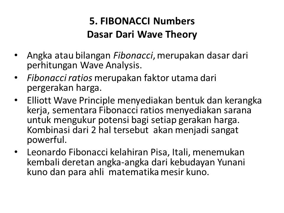 5. FIBONACCI Numbers Dasar Dari Wave Theory