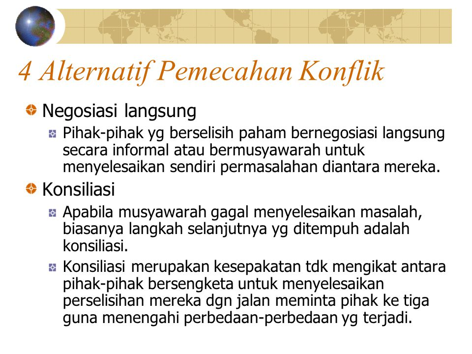4 Alternatif Pemecahan Konflik