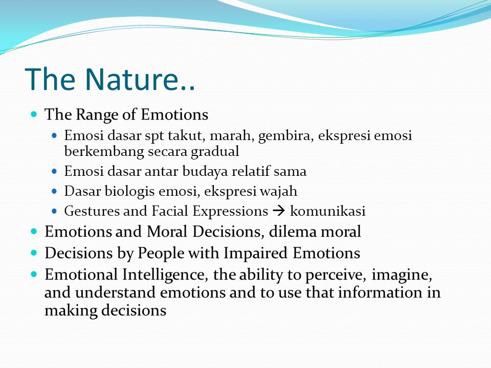 The Nature.. The Range of Emotions