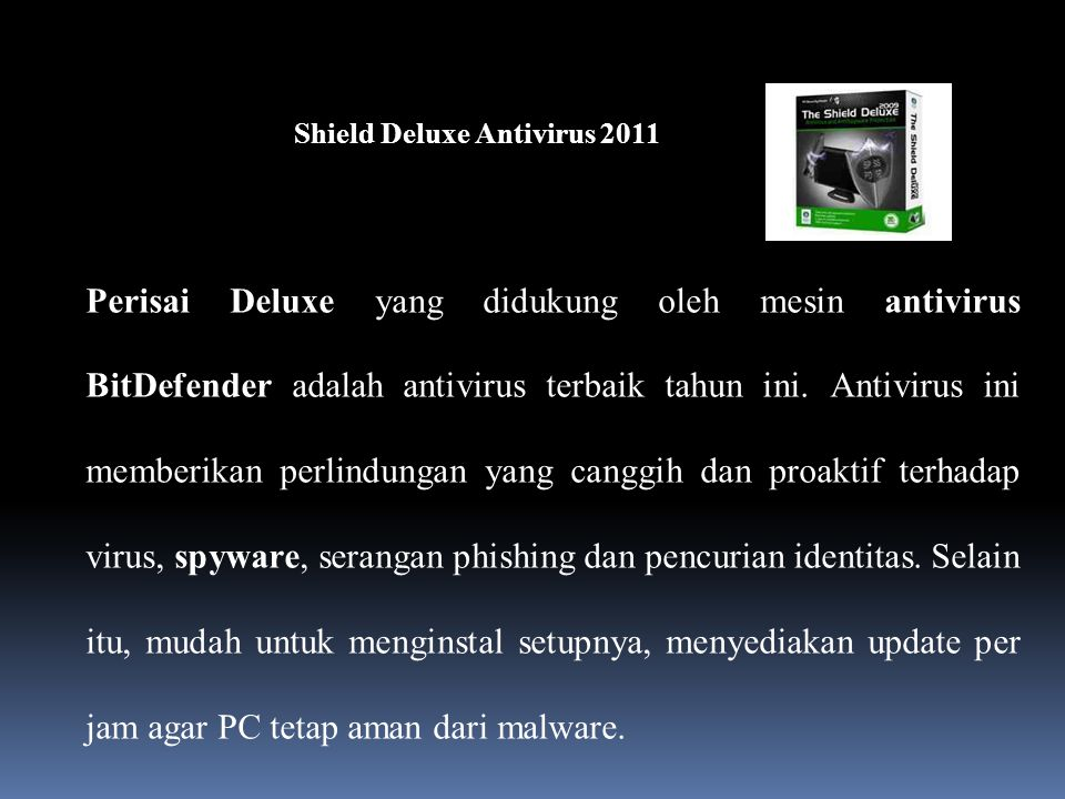 Shield Deluxe Antivirus 2011
