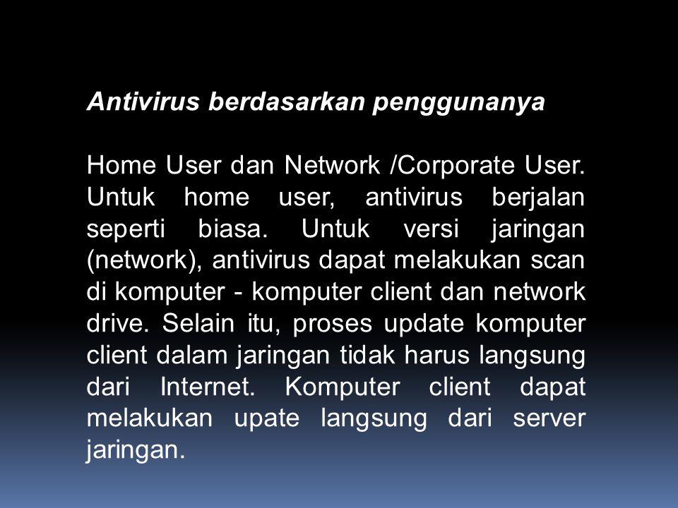 Antivirus berdasarkan penggunanya
