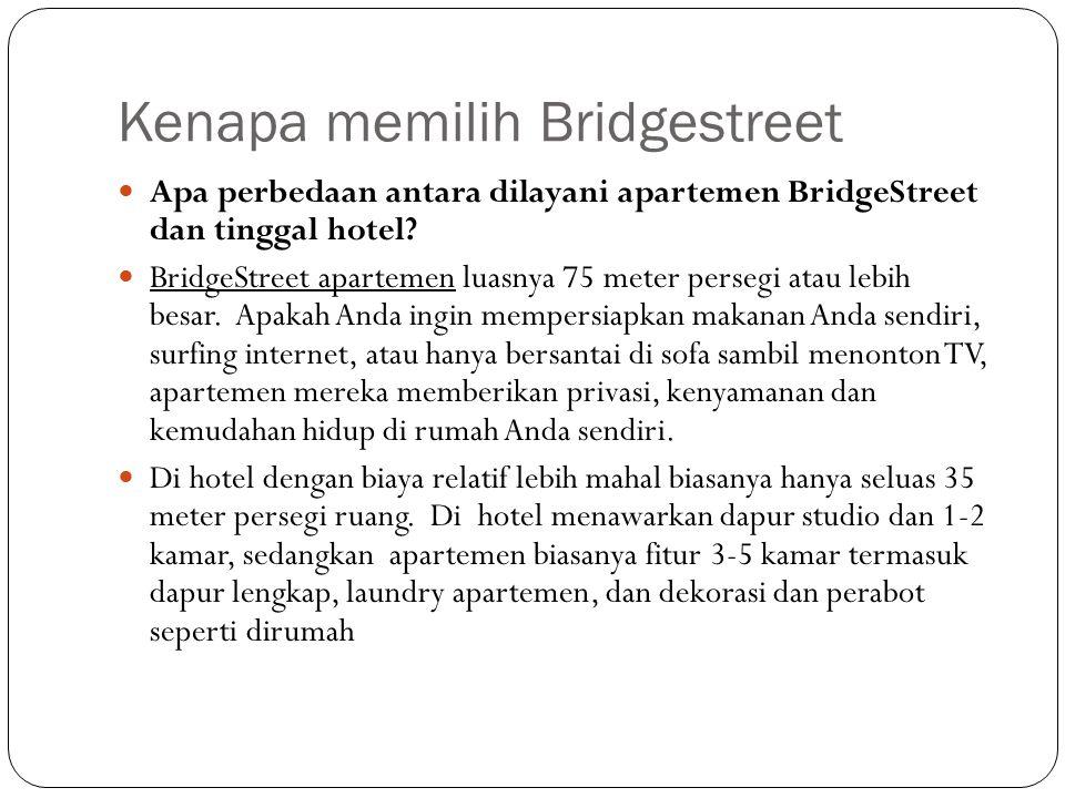 Kenapa memilih Bridgestreet