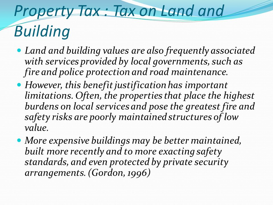 Property Tax : Tax on Land and Building