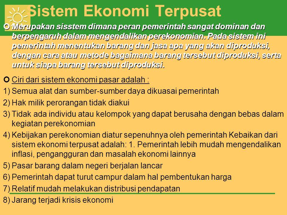 Sistem Ekonomi Terpusat