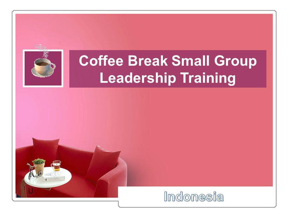 Coffee Break Small Group