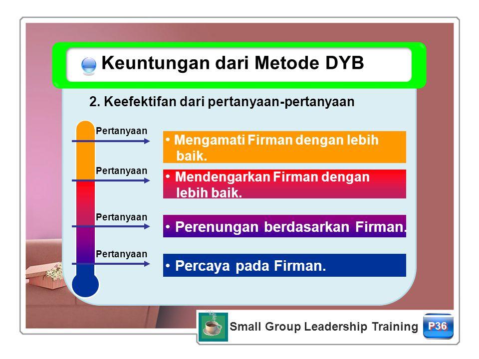 Keuntungan dari Metode DYB