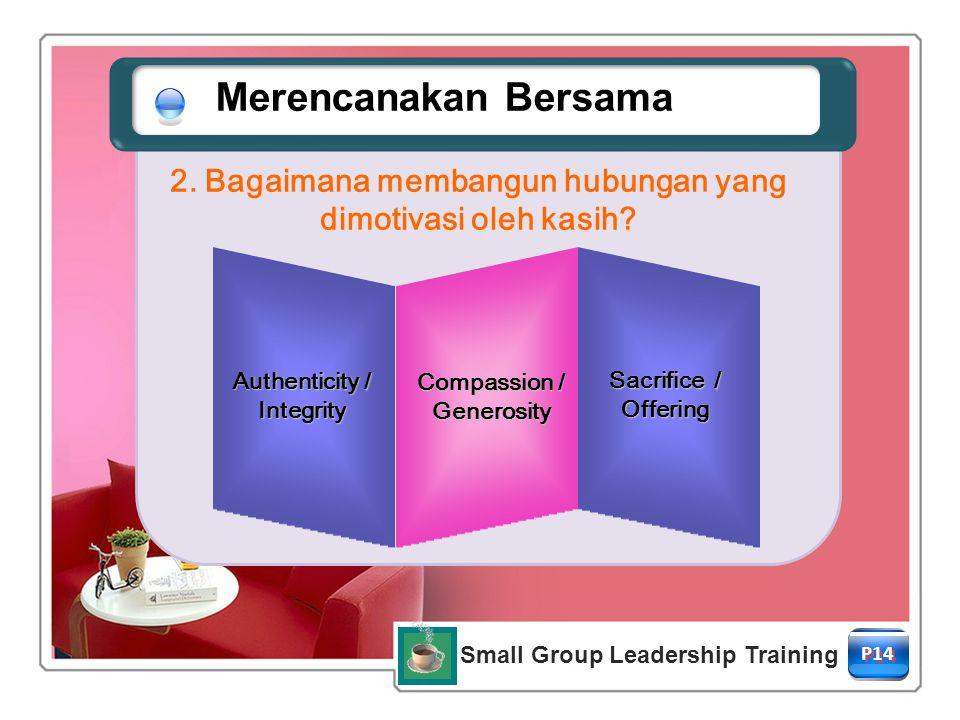 2. Bagaimana membangun hubungan yang Small Group Leadership Training