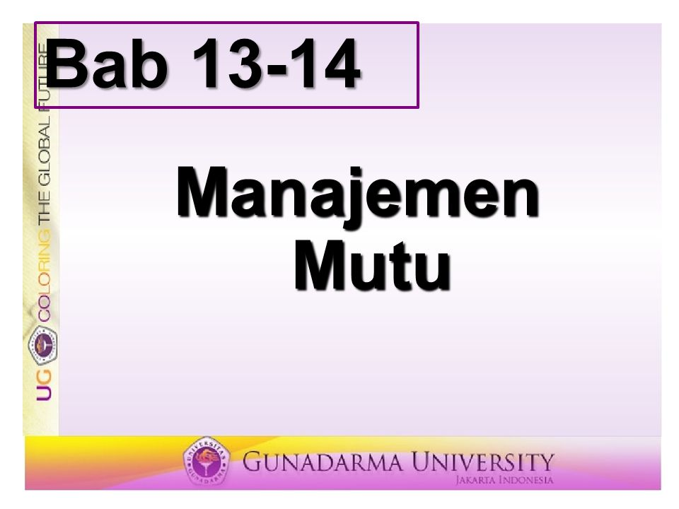 Bab 13-14 Manajemen Mutu